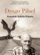 Drago Pilsel piše brutalno jednostavno o teškom odnosu s ocem