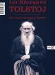 Tolstojev preokret u tridesetima zagonetka je i danas