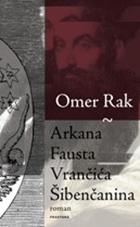 Omer Rak Arkana Fausta Vrančića Šibenčanina
