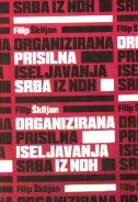 Organizirana prisilna iseljavanja Srba iz NDH