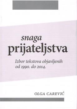 Snaga prijateljstva Olga Carević 001