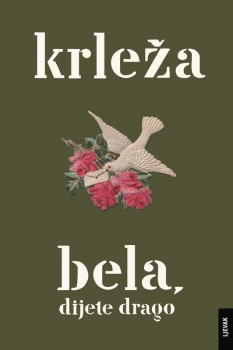 Krleža, Bela, dijete drago