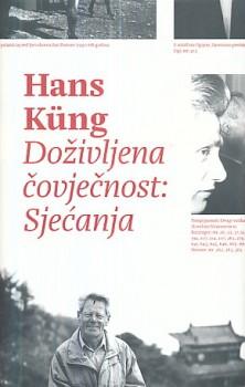 Hans Küng Doživljena čovječnost - Sjećanja